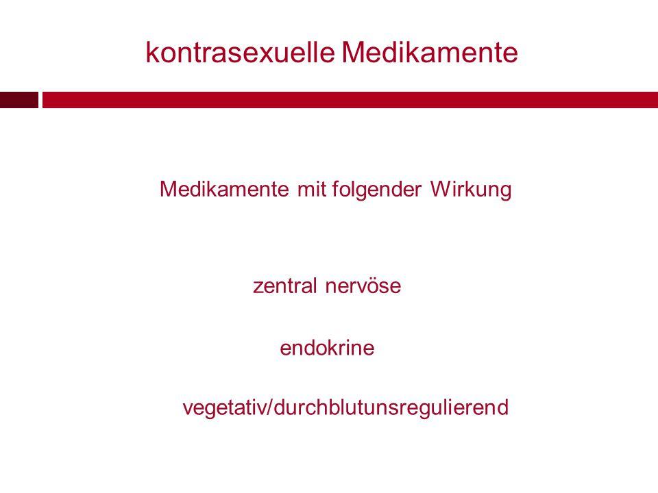 kontrasexuelle Medikamente