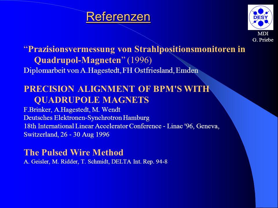 Referenzen MDI. G. Priebe. Prazisionsvermessung von Strahlpositionsmonitoren in Quadrupol-Magneten (1996)