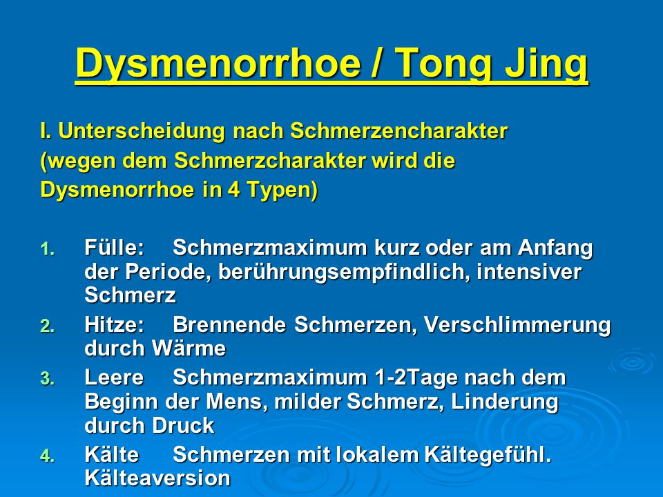 Dysmenorrhoe / Tong Jing
