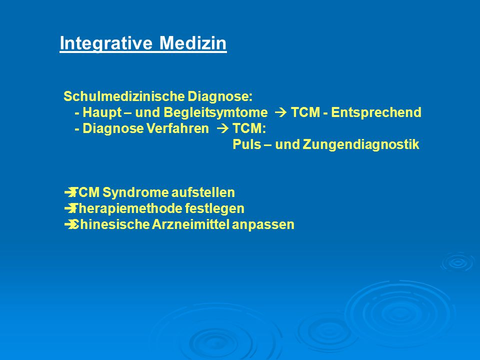 Integrative Medizin Schulmedizinische Diagnose: