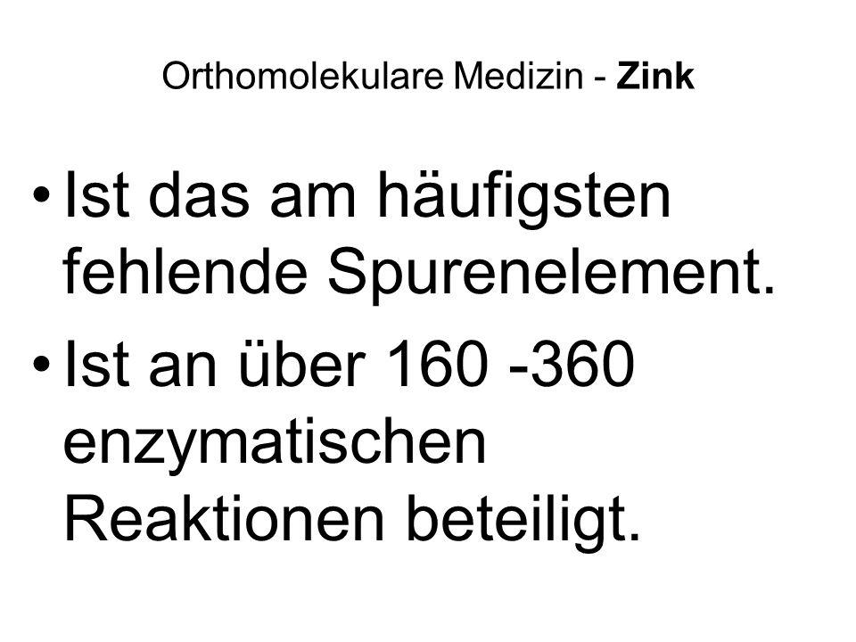 Orthomolekulare Medizin - Zink