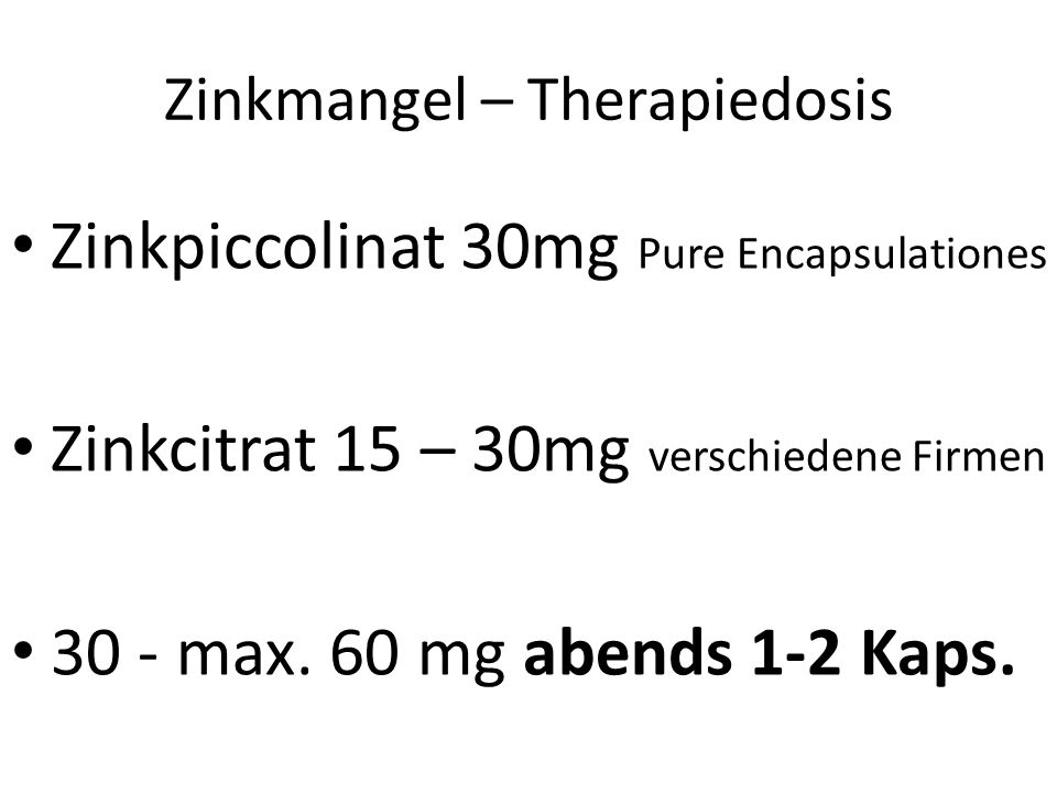 Zinkmangel – Therapiedosis
