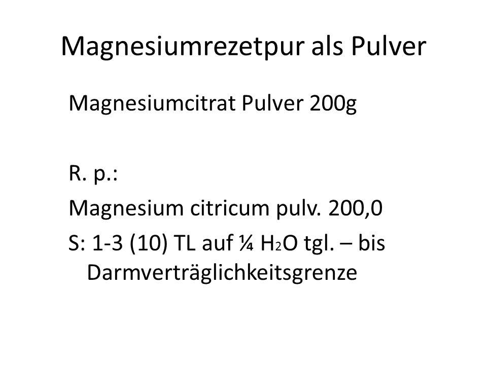 Magnesiumrezetpur als Pulver