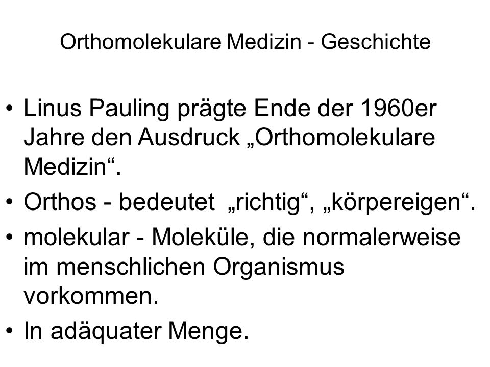 Orthomolekulare Medizin - Geschichte