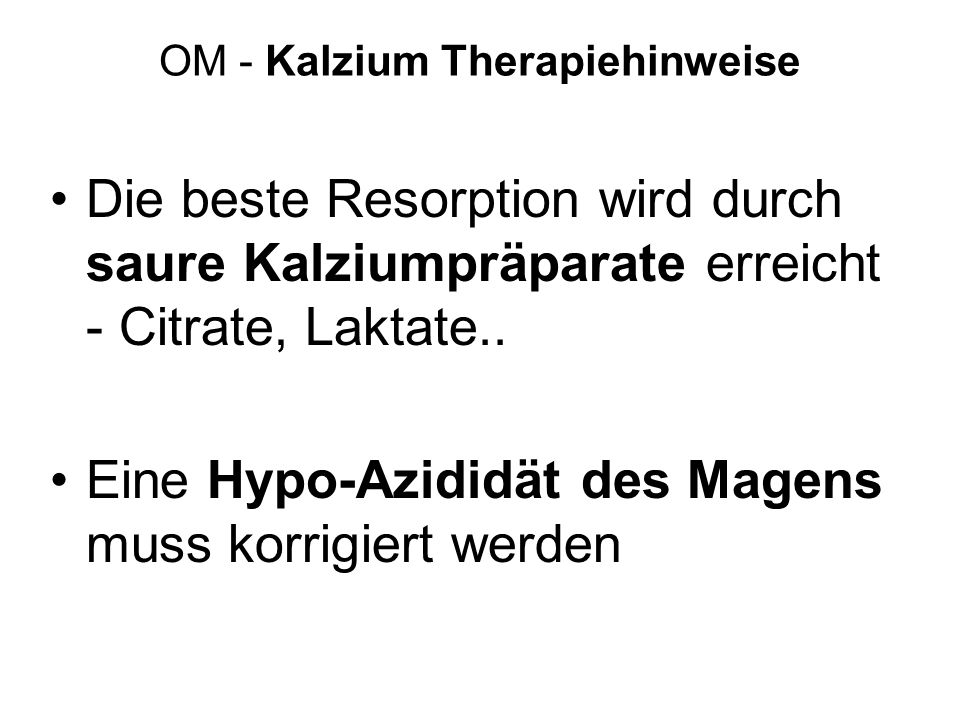 OM - Kalzium Therapiehinweise