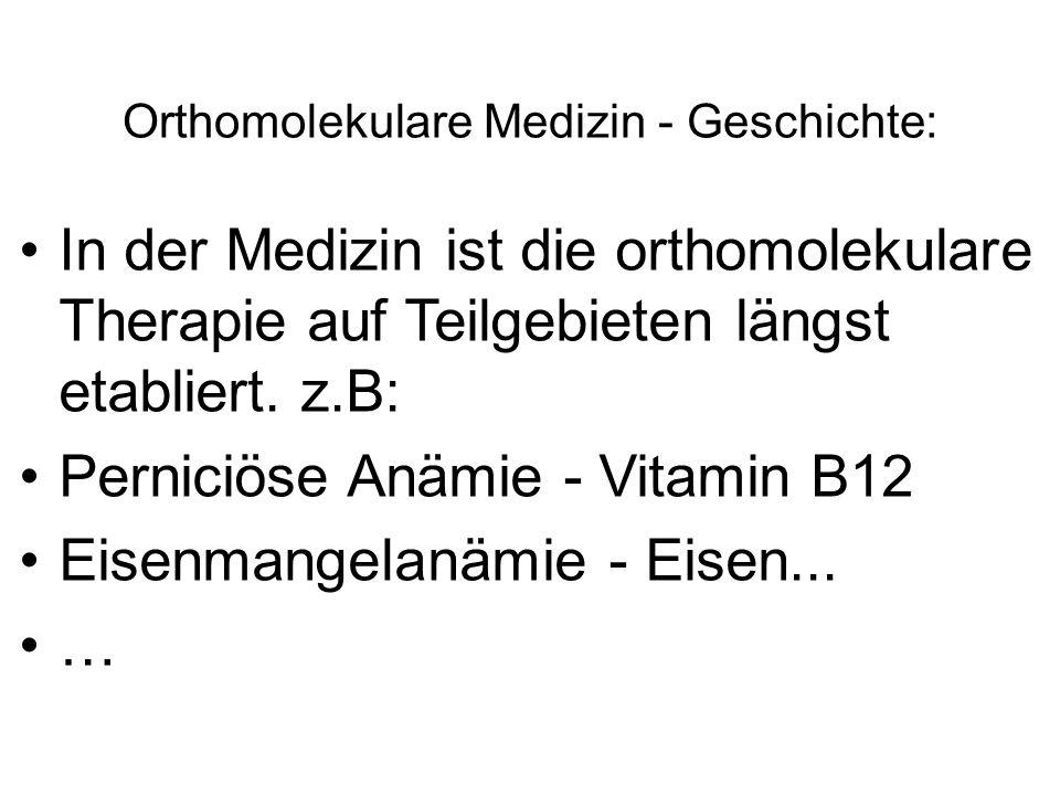 Orthomolekulare Medizin - Geschichte: