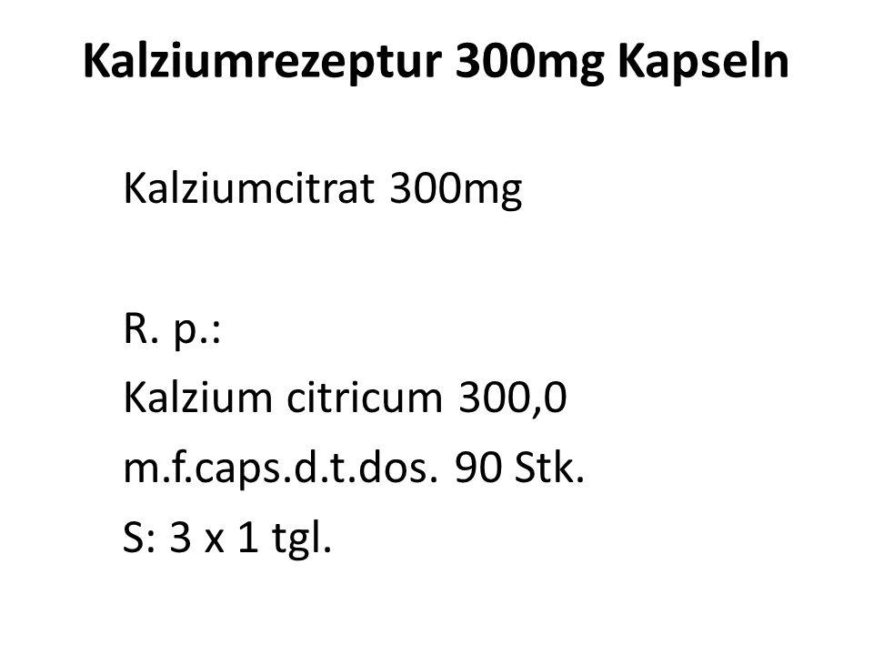 Kalziumrezeptur 300mg Kapseln