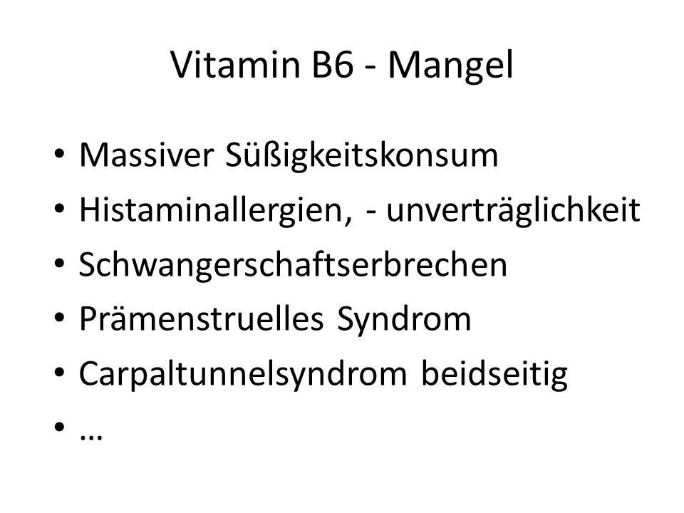 Vitamin B6 - Mangel Massiver Süßigkeitskonsum