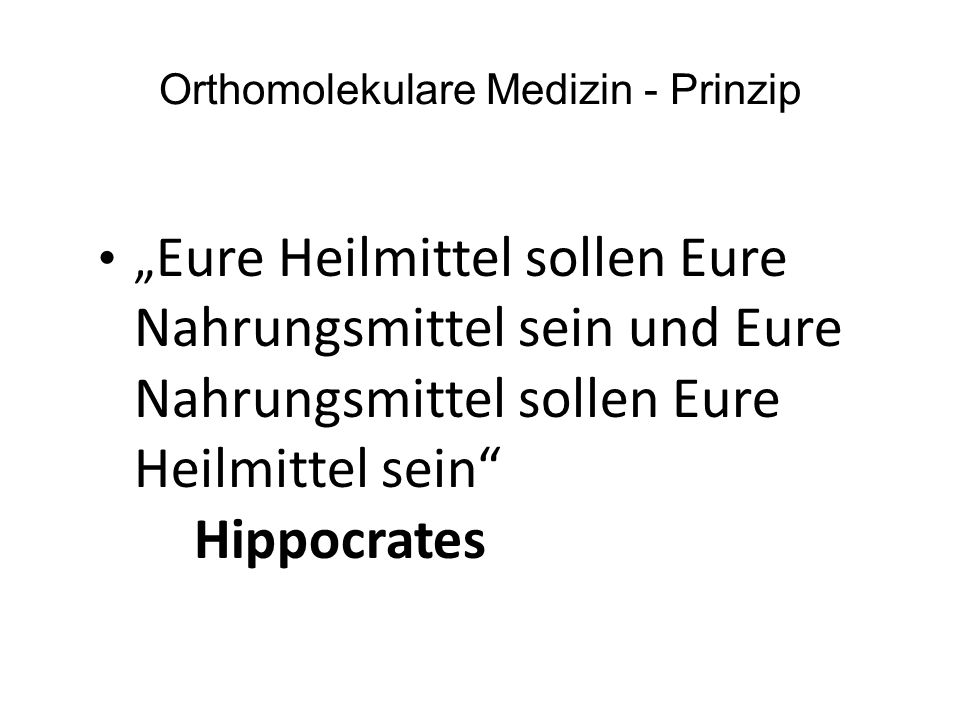 Orthomolekulare Medizin - Prinzip