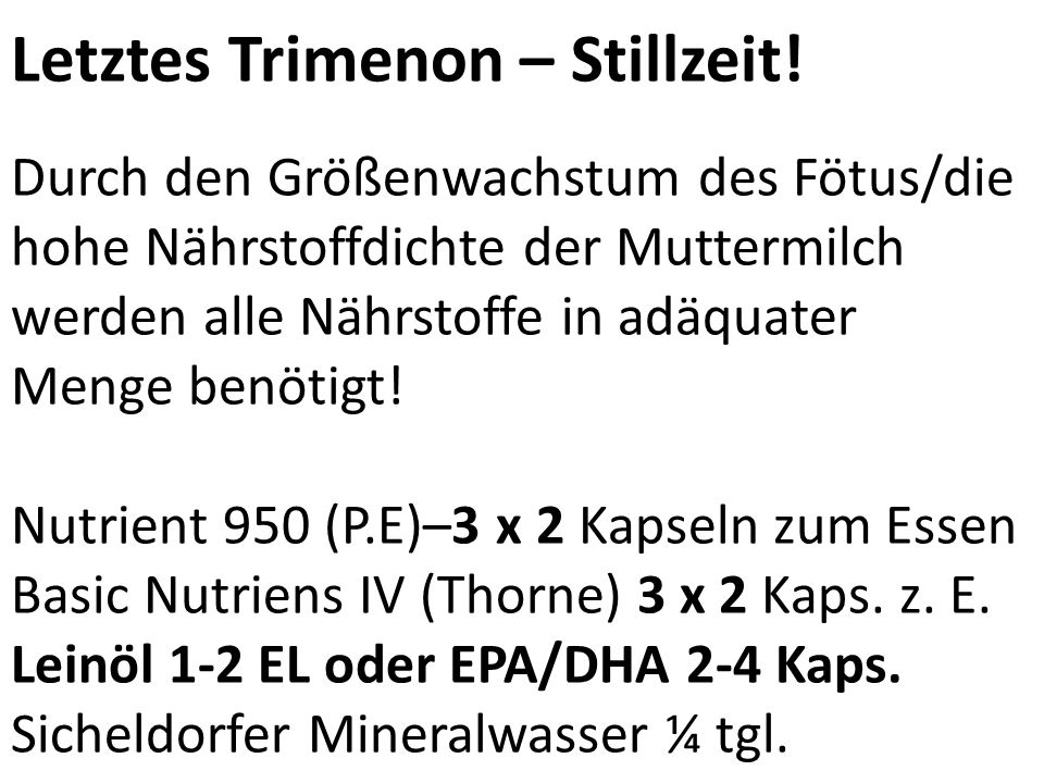 Letztes Trimenon – Stillzeit