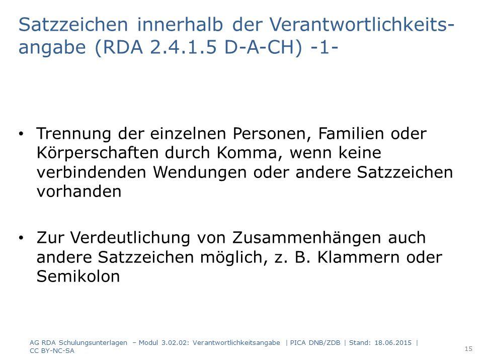 Satzzeichen innerhalb der Verantwortlichkeits-angabe (RDA 2. 4. 1