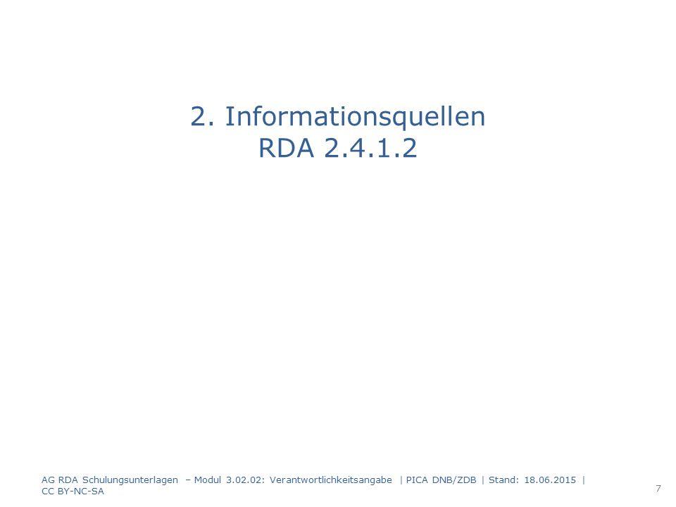 2. Informationsquellen RDA 2.4.1.2