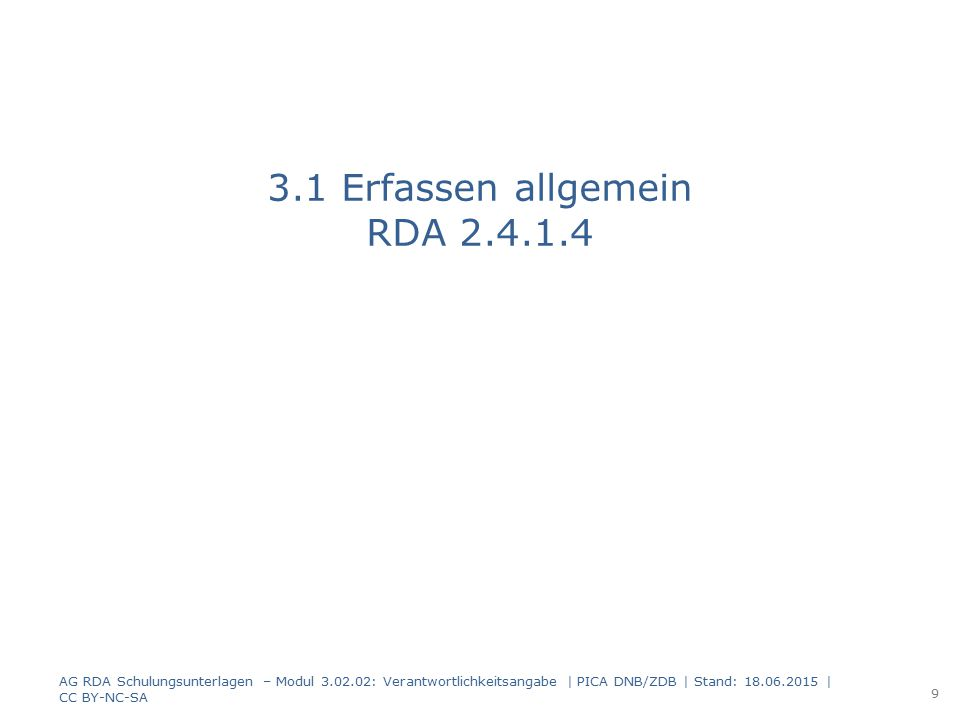 3.1 Erfassen allgemein RDA 2.4.1.4
