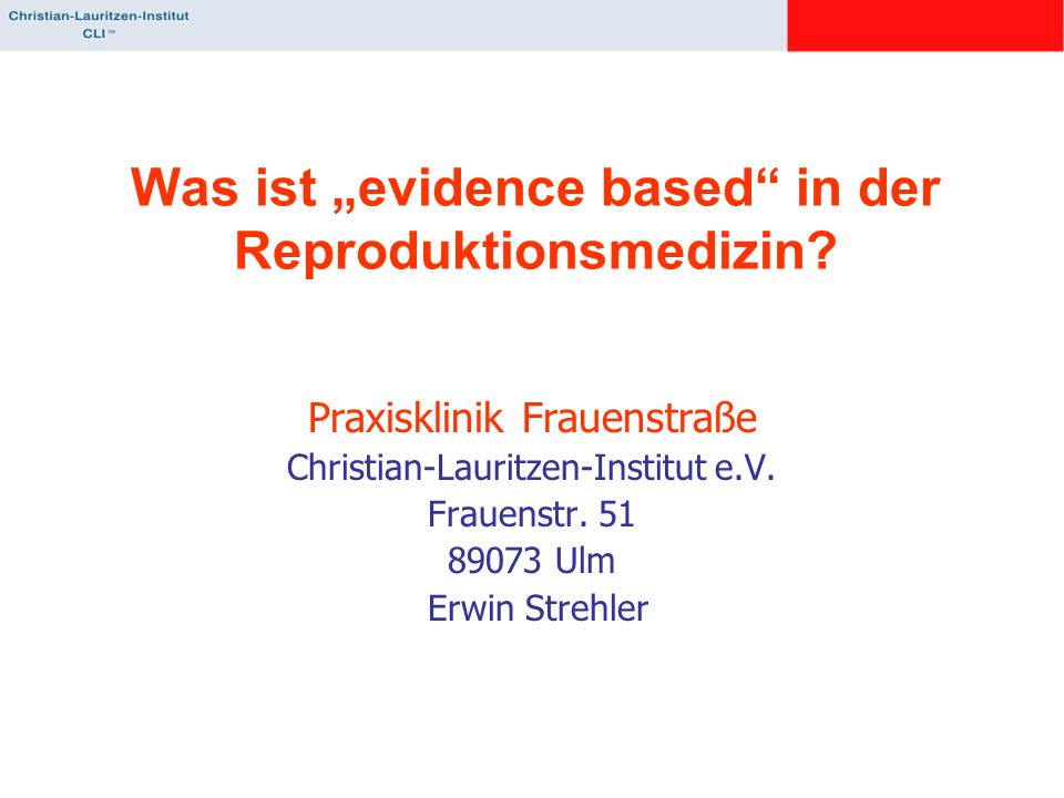 "Was ist ""evidence based in der Reproduktionsmedizin"