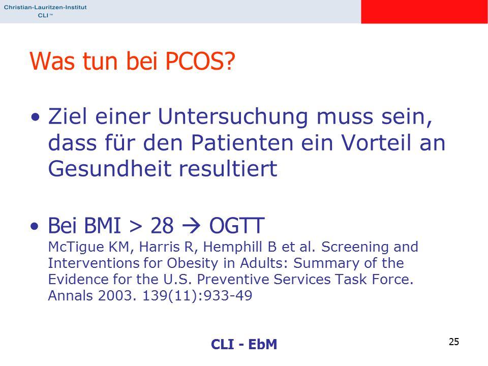 Was tun bei PCOS Ziel einer Untersuchung muss sein, dass für den Patienten ein Vorteil an Gesundheit resultiert.