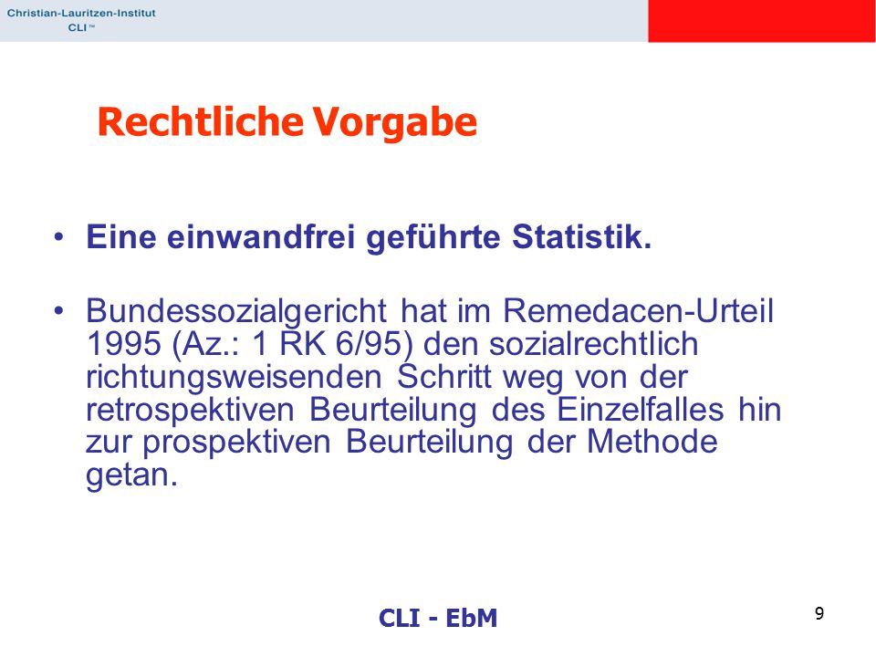 Rechtliche Vorgabe Eine einwandfrei geführte Statistik.