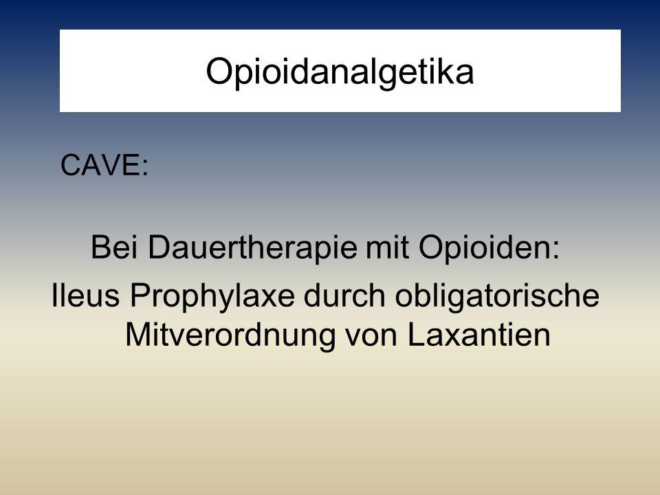 Opioidanalgetika Bei Dauertherapie mit Opioiden: