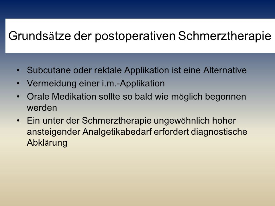 Grundsätze der postoperativen Schmerztherapie