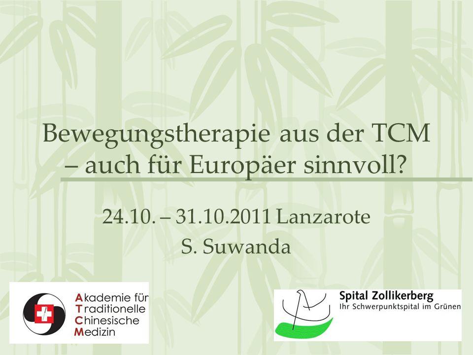 Bewegungstherapie aus der TCM – auch für Europäer sinnvoll