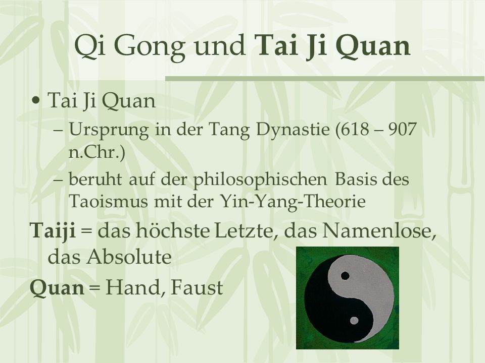 Qi Gong und Tai Ji Quan Tai Ji Quan