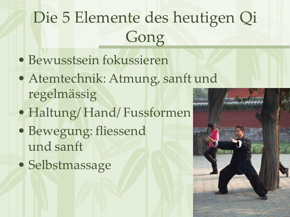 Die 5 Elemente des heutigen Qi Gong