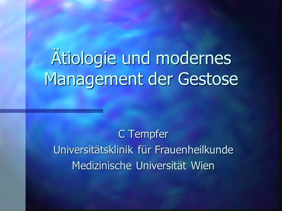 Ätiologie und modernes Management der Gestose