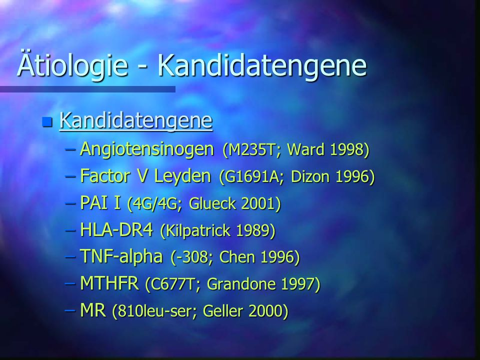 Ätiologie - Kandidatengene