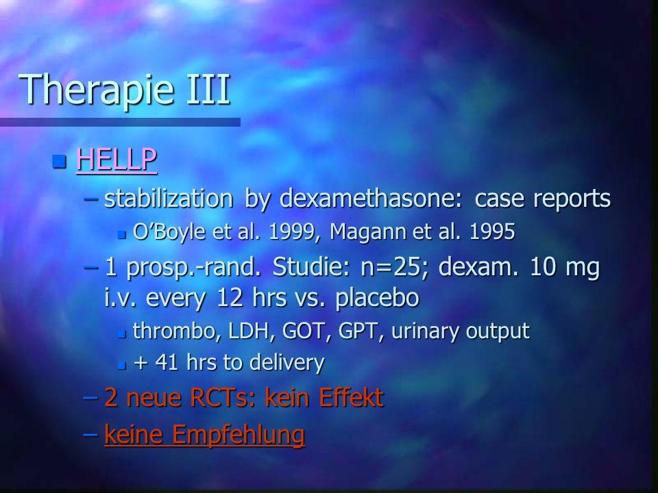 Therapie III HELLP stabilization by dexamethasone: case reports