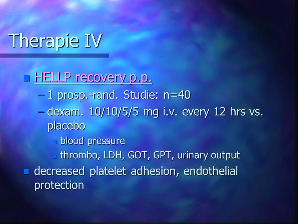 Therapie IV HELLP recovery p.p. 1 prosp.-rand. Studie: n=40