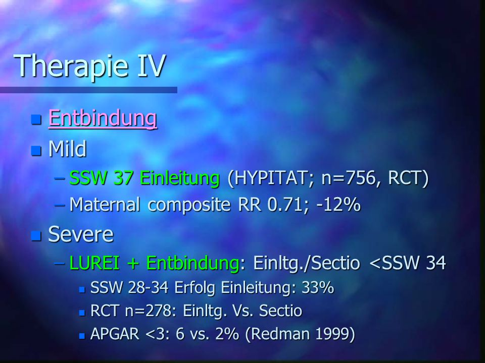 Therapie IV Entbindung Mild Severe