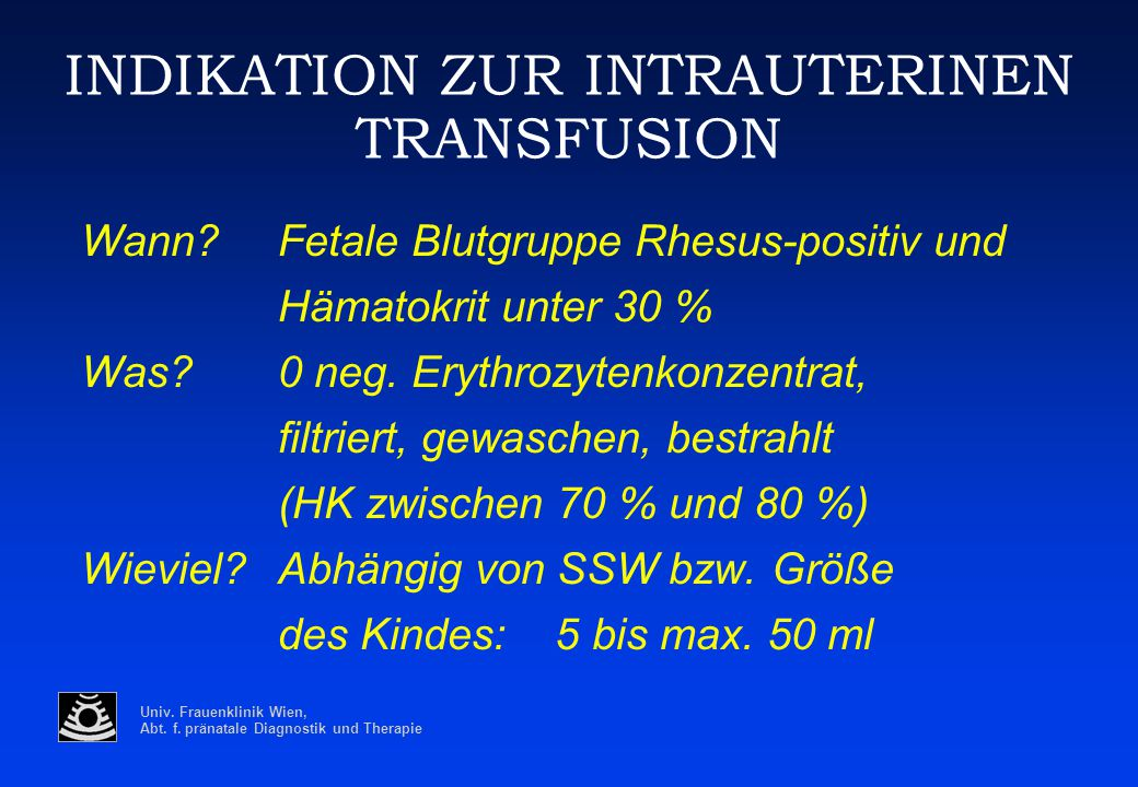 INDIKATION ZUR INTRAUTERINEN TRANSFUSION