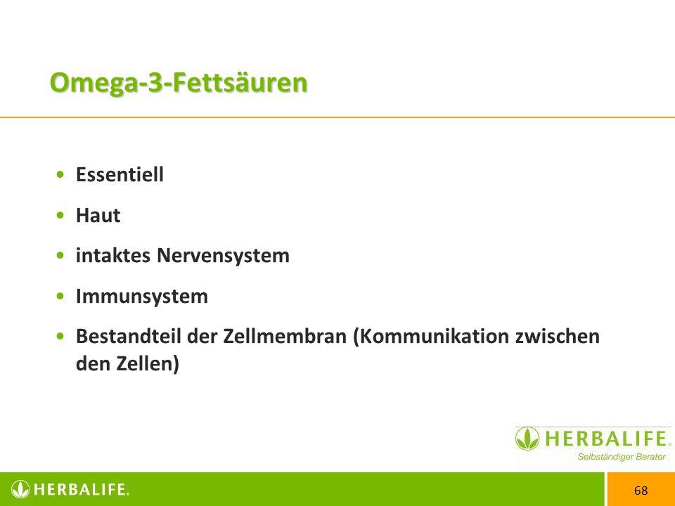 Omega-3-Fettsäuren Essentiell Haut intaktes Nervensystem Immunsystem