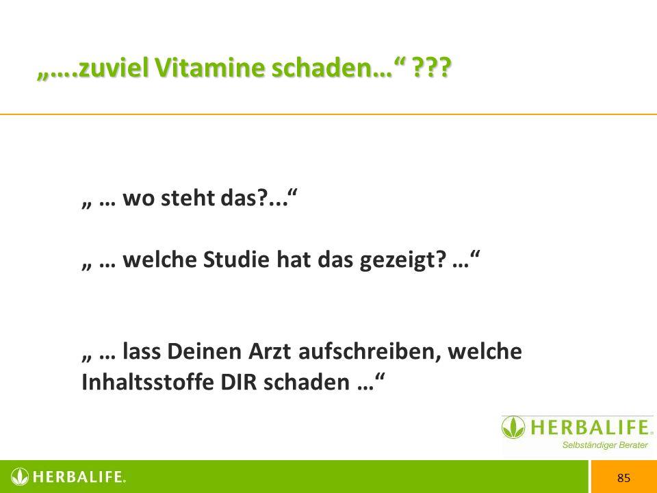 """""""….zuviel Vitamine schaden…"""