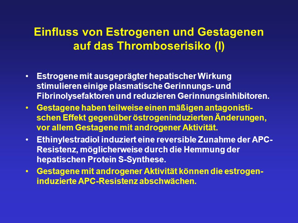 Einfluss von Estrogenen und Gestagenen auf das Thromboserisiko (I)