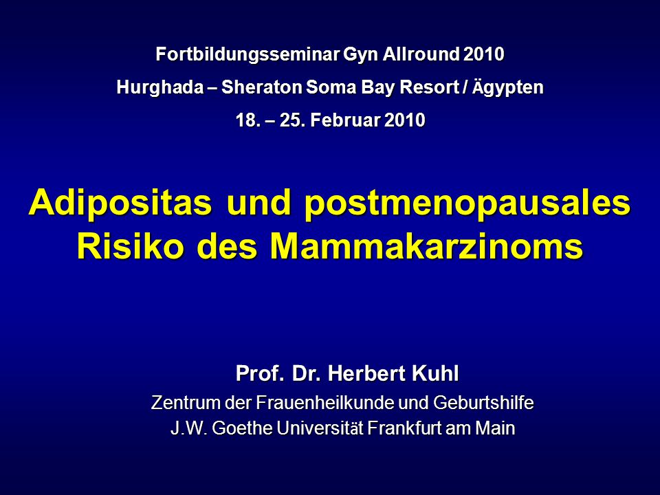 Adipositas und postmenopausales Risiko des Mammakarzinoms