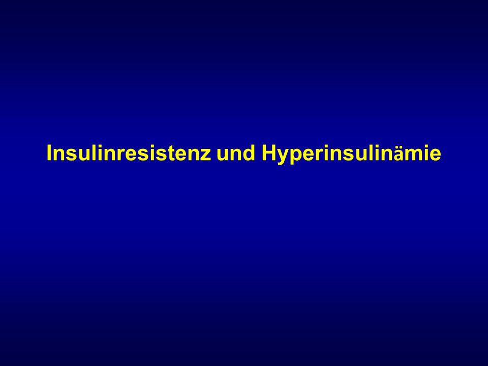 Insulinresistenz und Hyperinsulinämie