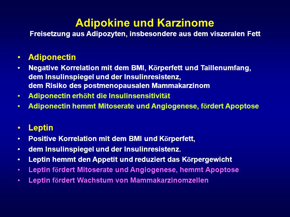 Adipokine und Karzinome Freisetzung aus Adipozyten, insbesondere aus dem viszeralen Fett