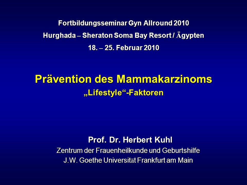 """Prävention des Mammakarzinoms """"Lifestyle -Faktoren"""