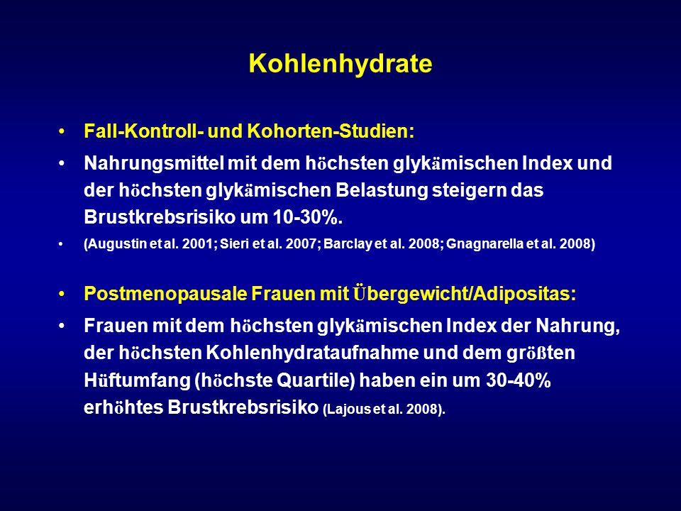 Kohlenhydrate Fall-Kontroll- und Kohorten-Studien: