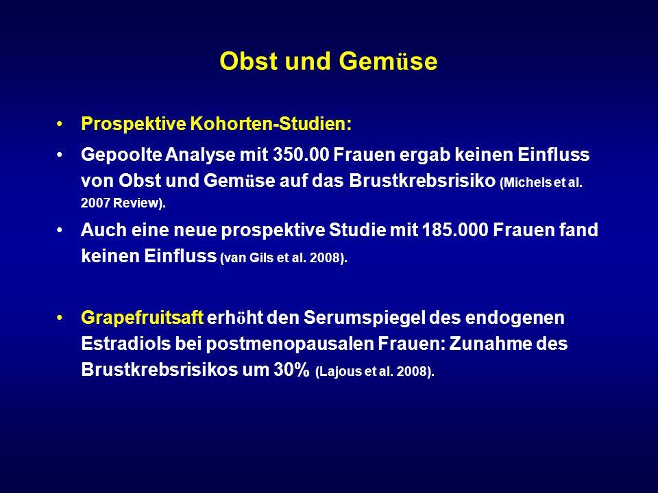 Obst und Gemüse Prospektive Kohorten-Studien: