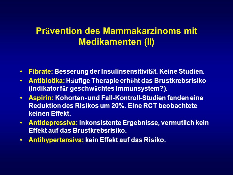 Prävention des Mammakarzinoms mit Medikamenten (II)