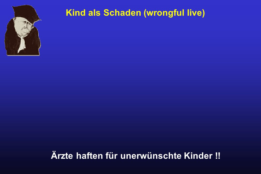 Kind als Schaden (wrongful live)
