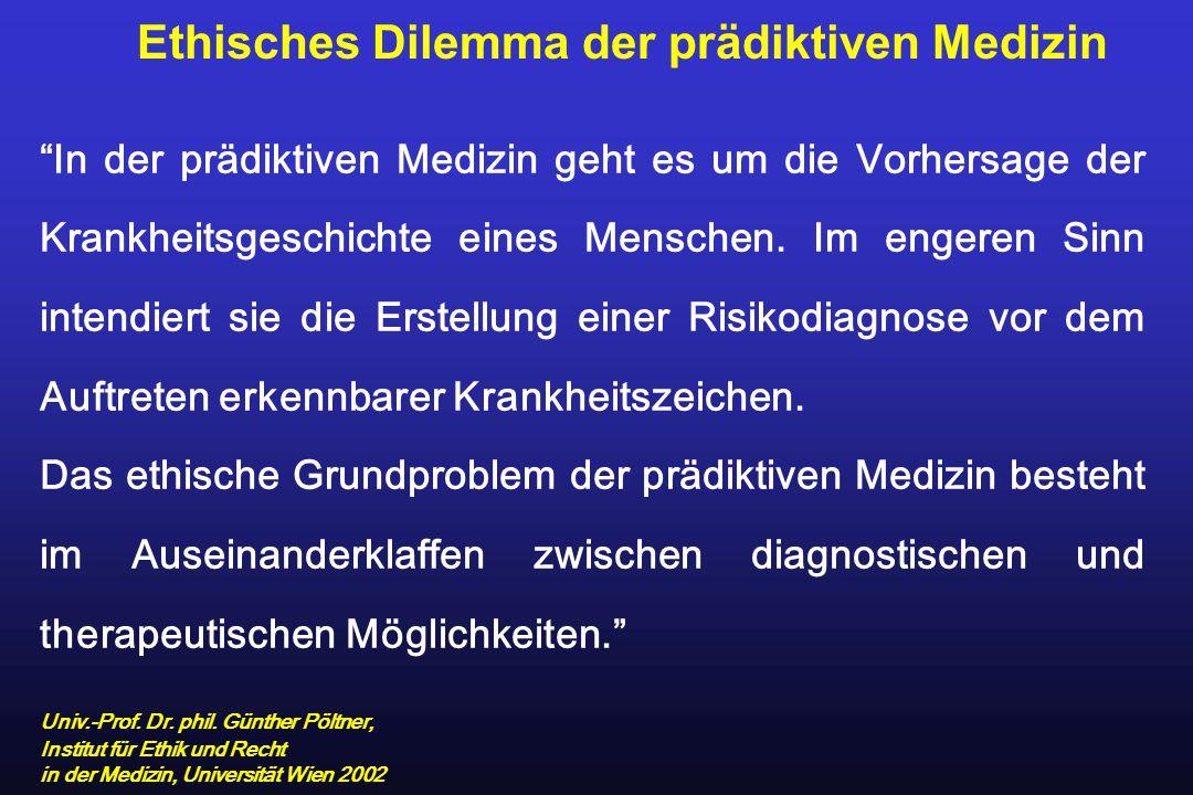 Ethisches Dilemma der prädiktiven Medizin