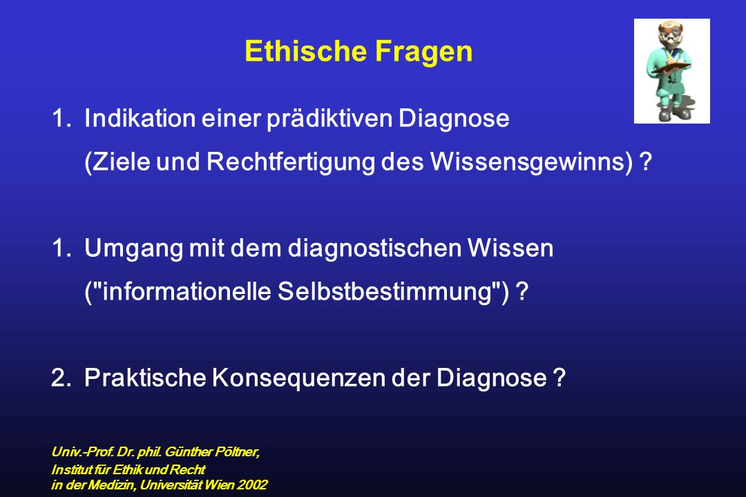 Ethische Fragen Indikation einer prädiktiven Diagnose