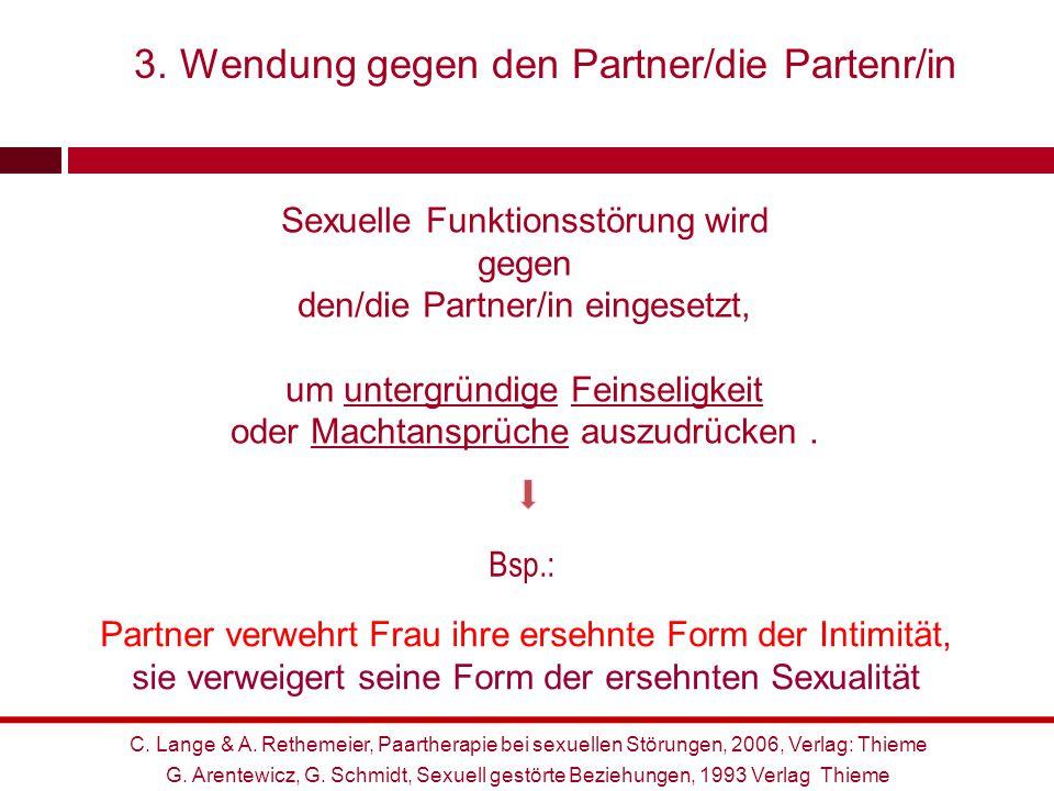 ad Partnerschaftsfaktoren 3. Wendung gegen den Partner/die Partenr/in