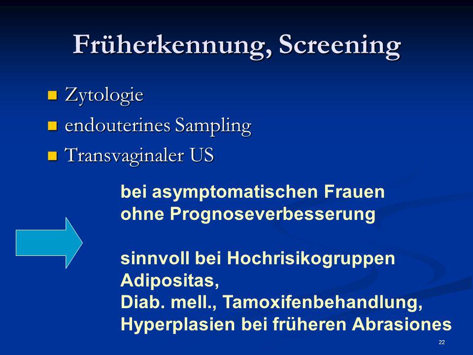 Früherkennung, Screening