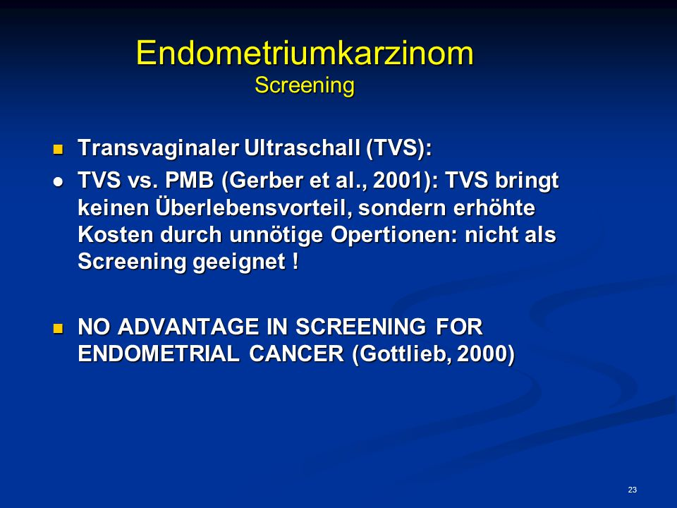 Endometriumkarzinom Screening