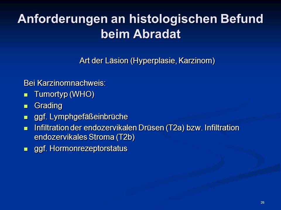 Anforderungen an histologischen Befund beim Abradat