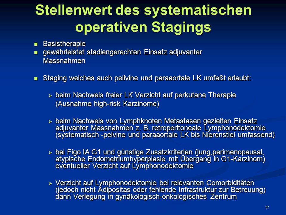 Stellenwert des systematischen operativen Stagings