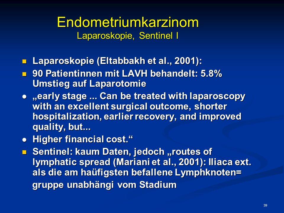 Endometriumkarzinom Laparoskopie, Sentinel I